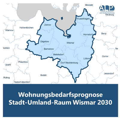 Wohnungsbedarfsprognose Stadt-Umland-Raum Wismar 2030